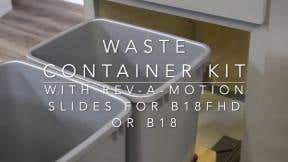 Installing Waste Container Kit for 18 Inch Base Cabinet